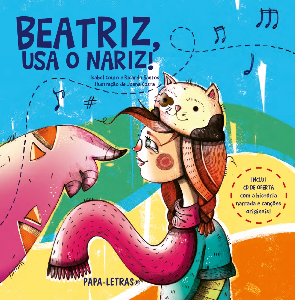 Beatriz, usa o nariz! (com CD áudio)